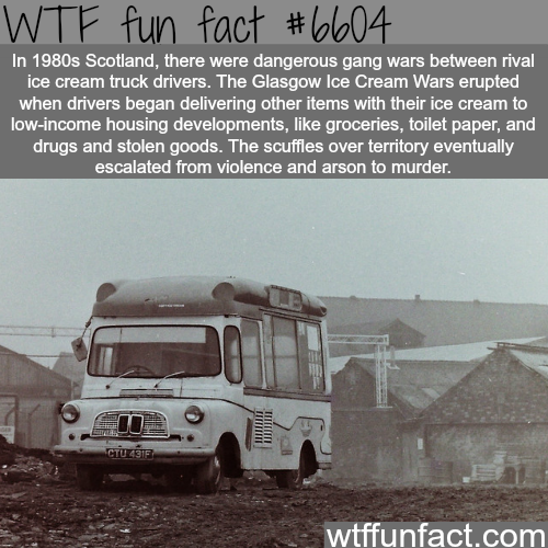 Glasgow Ice Cream Wars - WTF fun facts
