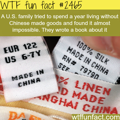Goods that are not made in China - WTF fun facts