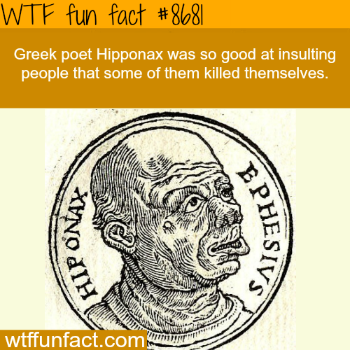 Greek Poet Hipponax - WTF fun facts