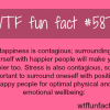 happiness is contagious wtf fun facts