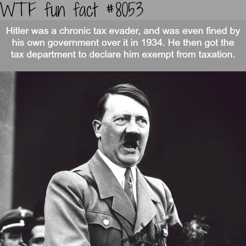 Hitler avoided paying taxes - WTF fun fact