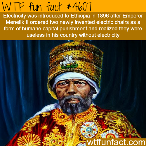 How electricity was introduced in Ethiopia -   WTF fun facts