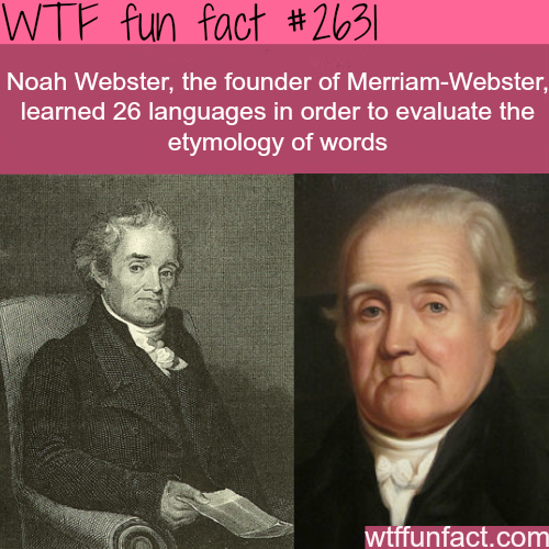 How many languages did Noah Webster speak -WTF funfacts