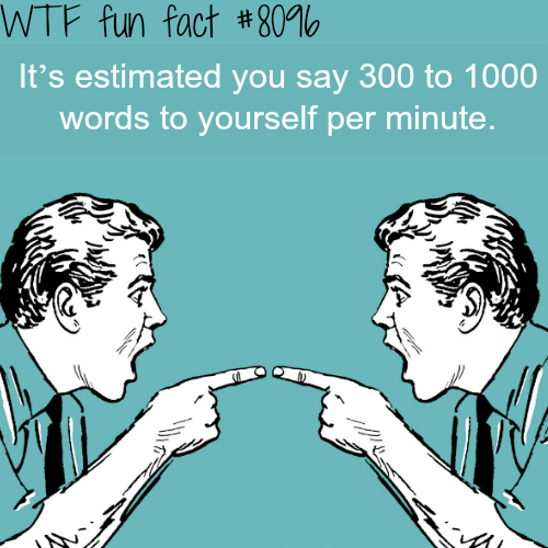 How much do you talk to yourself? - WTF fun facts