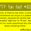 how not to treat an ear ache wtf fun fact