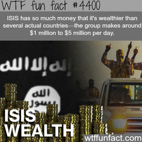 How rich is ISIS -   WTF fun facts