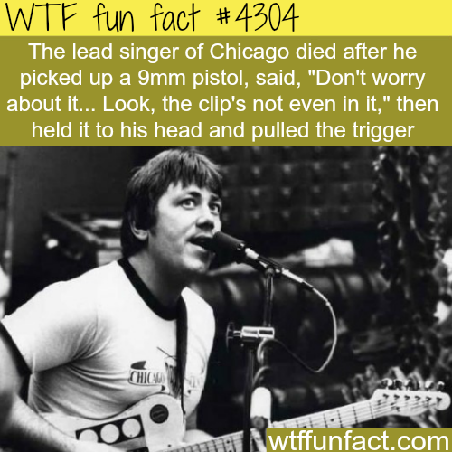 How the lead singer of Chicago died -  WTF fun facts