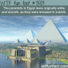how the pyramids actually looked like wtf fun