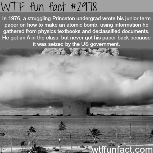 How to make an atomic bomb -  WTF fun facts