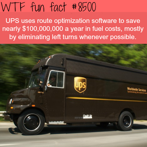 How UPS save $100 million in fuel cost - WTF fun facts