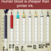 human blood is cheaper than printer ink