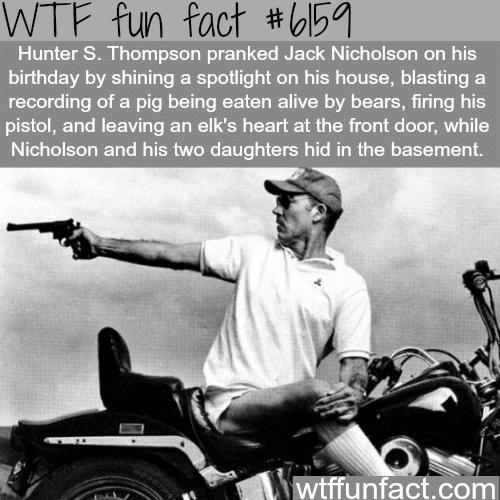 "Hunter S. Thompson ""prank"" - WTF fun facts"