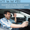 impatient people wtf fun facts