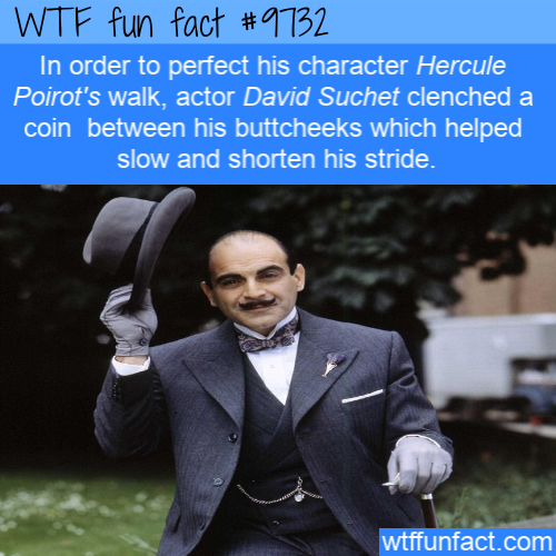 In order to perfect his character Hercule Poirot's walk