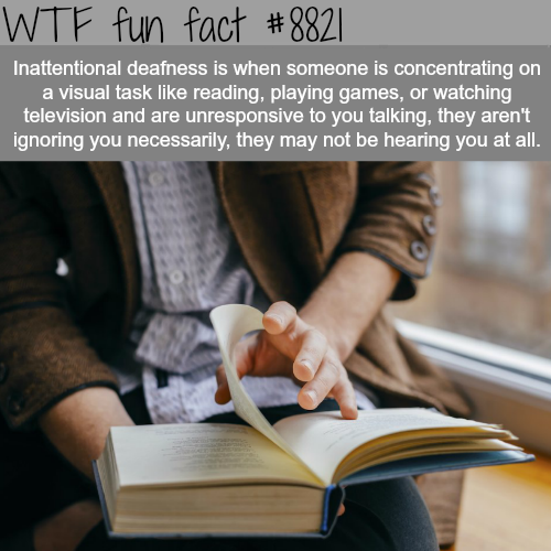 Inattentional Deafness - WTF fun facts