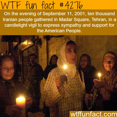 Iran shows sympathy to the victims of 9/11 in 2001 -  WTF fun facts