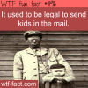 it used to be legal to send kids in the mail