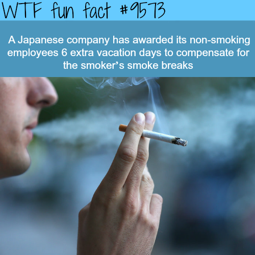 Japanese company gives extra vacation days to non-smokers - WTF fun fact
