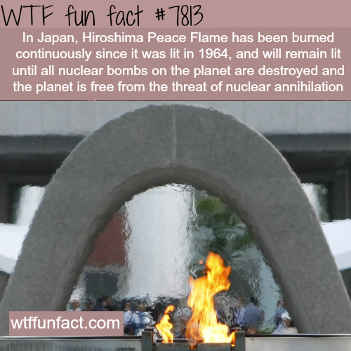 Japan's Hiroshima Peace Flame - WTF fun facts