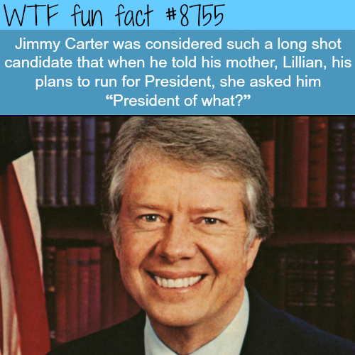 Jimmy Carter - WTF fun facts