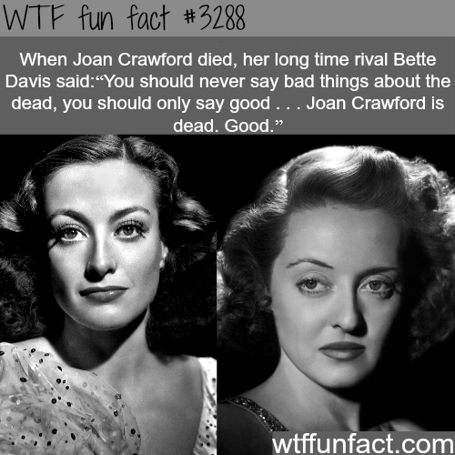 Joan Crawford and Bette Davis -  WTF fun facts