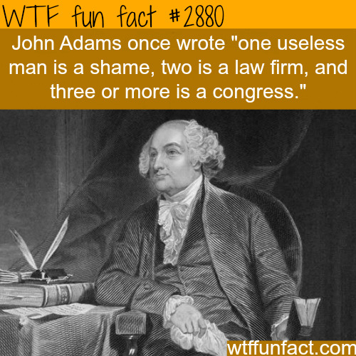 John Adams Quotes -  WTF fun facts