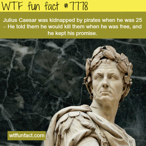 Julius Caesar - WTF fun facts
