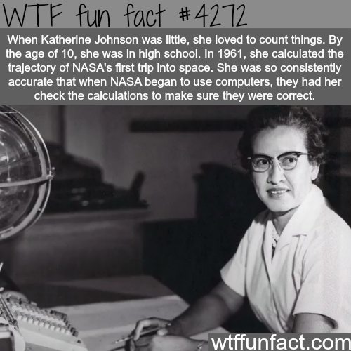 Katherine Johnson and her work in NASA -  WTF fun facts