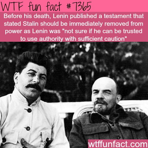Lenin did not trust Joseph Stalin with power - WTF fun facts