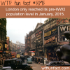 london population before ww2 wtf fun facts
