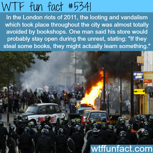 London riots - WTF fun facts