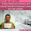 man escapes prison and turns himself because of cold wea