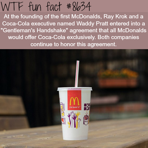 McDonalds and Coca-Cola contract - WTF fun facts