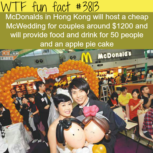 McDonalds wedding in Hong Kong -WTF fun facts