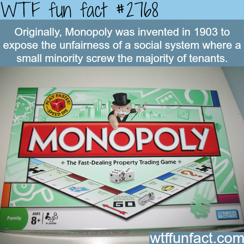 Monopoly and the reason it was invented -WTF fun facts