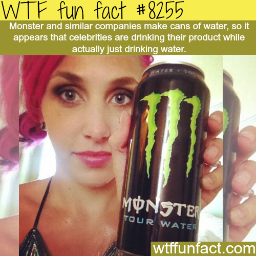 Monster water - WTF fun facts