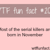 most of the serial killers are born in november
