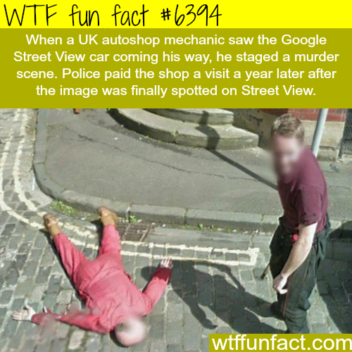 Murder in Google Street View - WTF fun facts