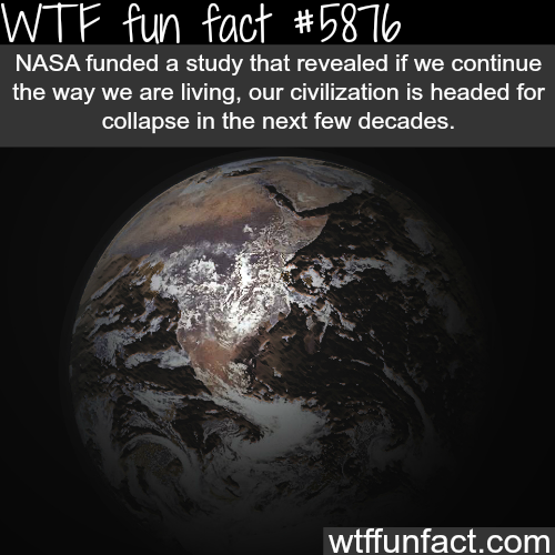 NASA says the human civilization will end soon if…- WTF fun facts