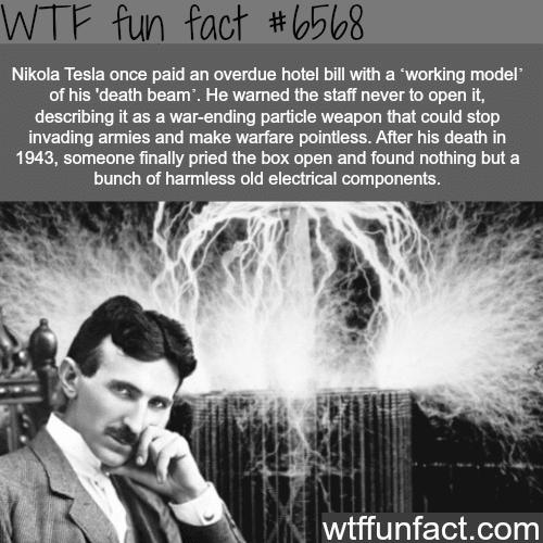 Nikola Tesla 'death beam' - WTF fun facts