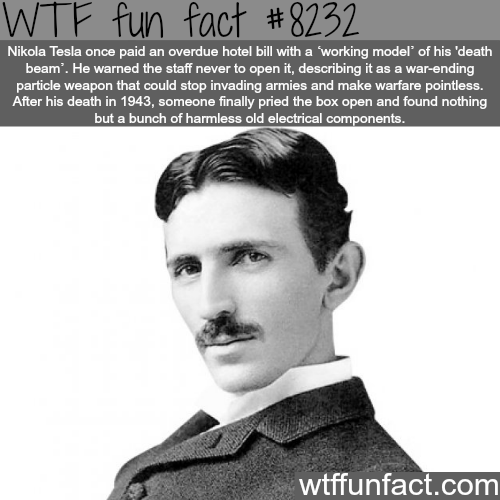 Nikola Tesla - WTF fun facts