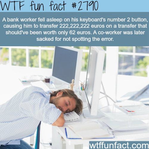One of the biggest bank mistakes in history - WTF fun facts