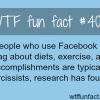 people who brag over facebook wtf fun facts