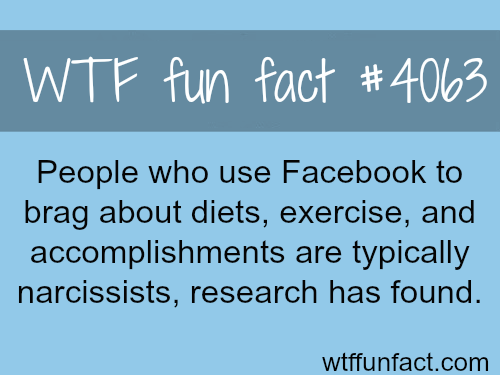 People who brag over Facebook - WTF fun facts