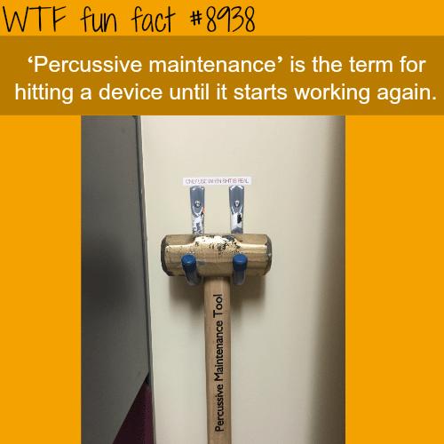 Percussive maintenance - WTF fun fact