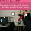 percussive maintenance wtf fun facts