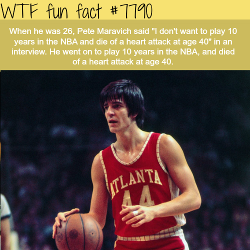 Pete Maravich - WTF fun facts