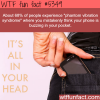 phantom vibration syndrome wtf fun facts
