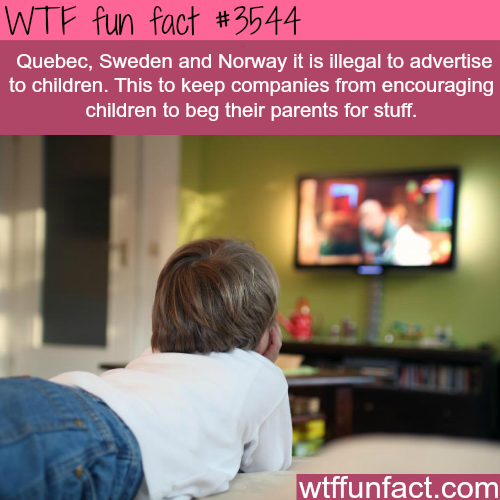 Places where you can't advertise to children - WTF fun facts