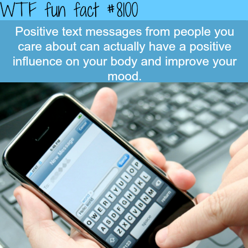 positive texts can have good influence on your body - WTF fun facts